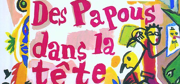 Trois ateliers «spécial Papous»