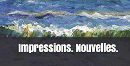 Parution: Impressions. Nouvelles