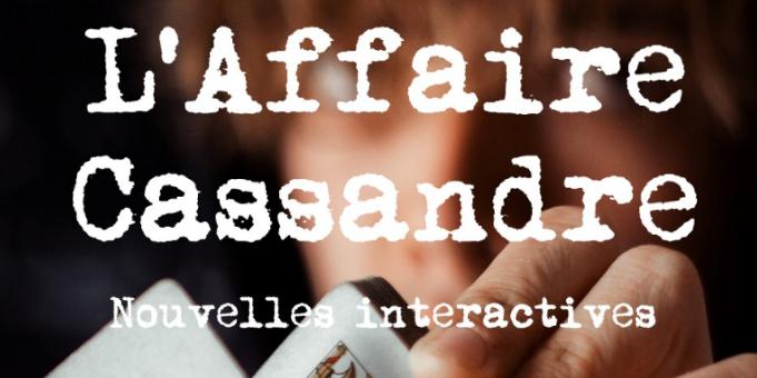 Publication: L'Affaire Cassandre